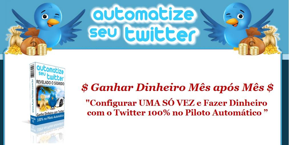 Auto Twitter - Ganhar Dinheiro