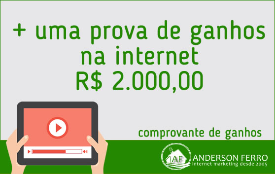 Mais uma Prova de Ganhos na Internet, R$ 2.000 reais