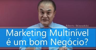 Roberto Shinyashiki Marketing Multinível