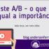 blog-teste-ab-o-que-e-e-qual-a-importancia