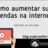 blog-como-aumentar-suas-vendas-na-internet