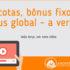 blog-cotas-bonus-fixo-bonus-global-a-verdade