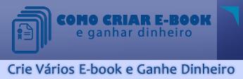 Crie Vários E-books e Ganhe Dinheiro