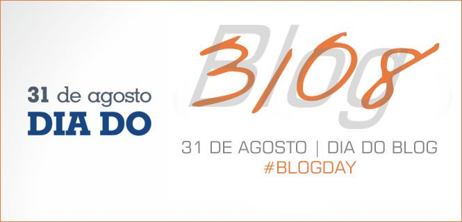 31.08-dia-do-blog-blogday-anderson-ferro
